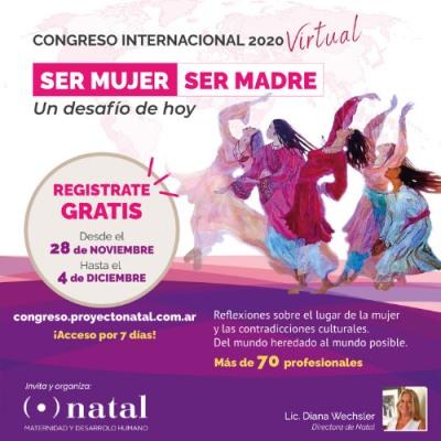 Congreso Internacional Virtual y Gratuito SER MUJER, SER MADRE: Un desafío de Hoy
