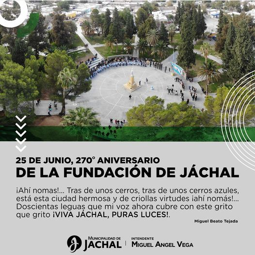 Felices 270 años Jáchal!